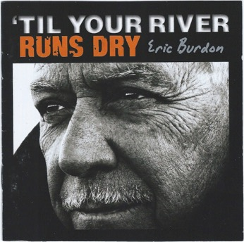 eric-burdon-_-til-your-river-runs-dry-_