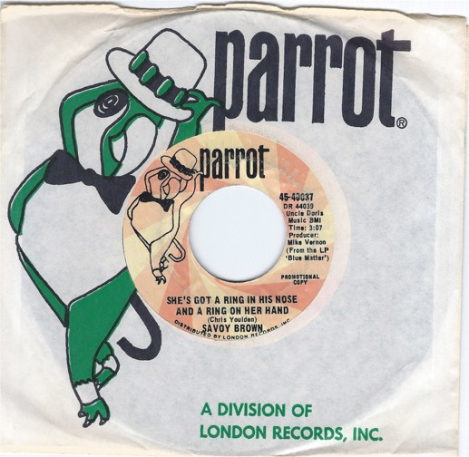 """SAVOY BROWN """"She's Got A Ring In His Nose And A Ring On Her Hand"""" 45rpm"""