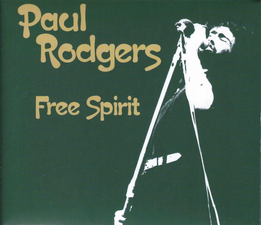 "PAUL RODGERS ""Free Spirit"" 2CD + DVD set"